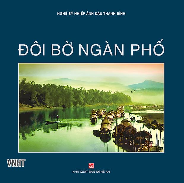 Đôi bờ Ngàn Phố - Tập sách ảnh của Nghệ sỹ Nhiếp ảnh Đậu Bình