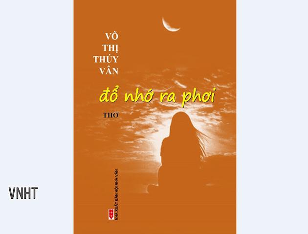Chùm thơ trong tập ĐỔ NHỚ RA PHƠI của tác giả Võ Thúy Vân - Văn nghệ Hà Tĩnh