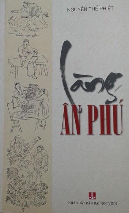 Giới thiệu sách Làng Ân Phú của Nguyễn Thế Phiệt