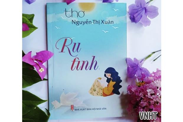 Tập thơ Ru tình của tác giả Nguyễn Thị Xuân