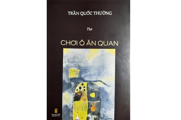 Tập thơ Chơi ô ăn quan của tác giả Trần Quốc Thường